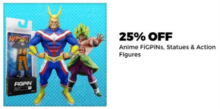 25% Off Anime Figpins, Statues & More