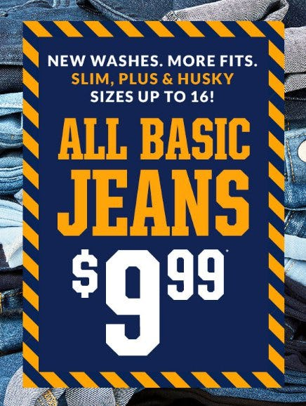 All Basic Jeans $9.99 from Children's Place