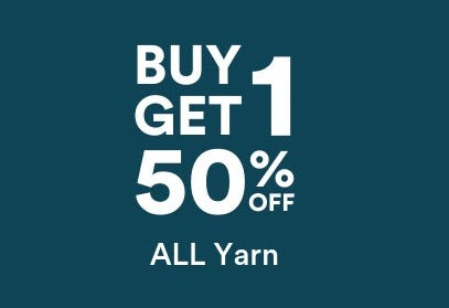 B1G1 50% Off All Yarn from Michaels