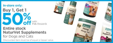 BOGO 50% Off our Entire Stock of NaturVet Supplements for Dogs and Cats from Petco Supplies & Fish