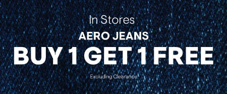Aero Jeans Buy 1 Get 1 Free from Aéropostale