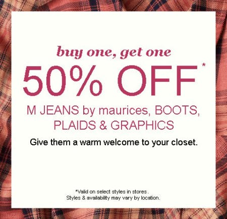 Buy One, Get One 50% Off M Jeans by Maurices, Boots, Plaids & Graphics