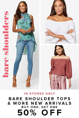 Bare Shoulder Tops & More New Arrivals Buy One, Get One 50% Off from New York & Company