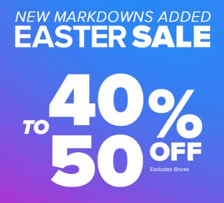 40-50% Off Easter Sale