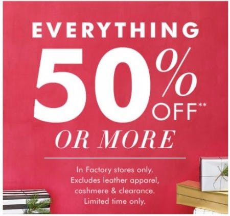 50% Off Everything or More