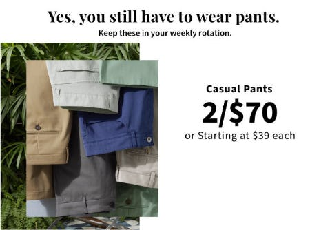 Casual Pants 2 for $70 from Jos. A. Bank