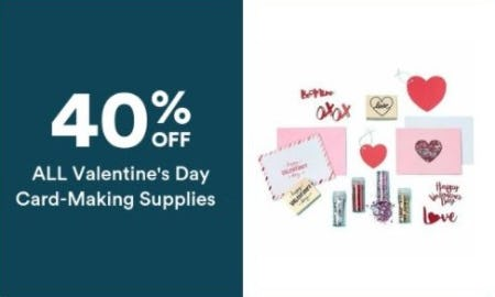 40% Off All Valentine's Day Card-Making Supplies from Michaels