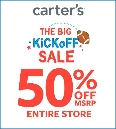 The Big Kick off Sale- 50% Off* Entire Store from Carter's