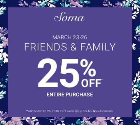 FRIENDS & FAMILY: 25% OFF from Soma Intimates