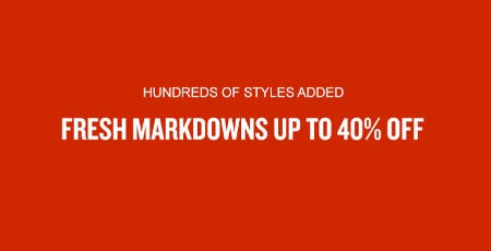 Fresh Markdowns Up to 40% Off