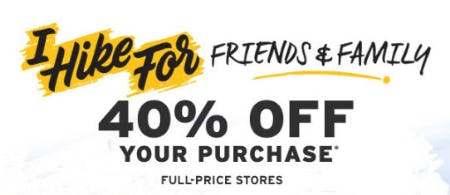 40% Off Friends & Family