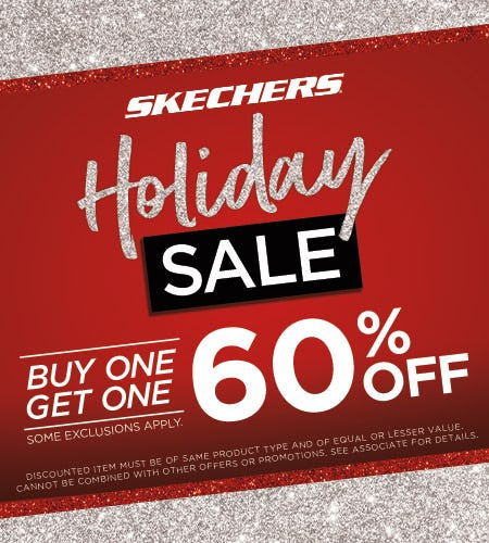 SKECHERS BUY ONE GET ONE 60% OFF HOLIDAY SALE! from Skechers
