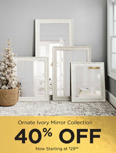 40% Off Ornate Ivory Mirror Collection from Kirkland's