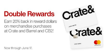 Double Rewards from Crate & Barrel