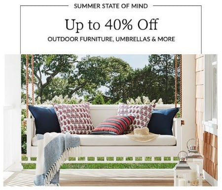 Up to 40% Off Outdoor Furniture, Umbrellas & More from Pottery Barn