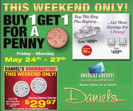 Memorial Day BUY ONE GET ONE FOR A PENNY SALE from Daniel's Jewelers