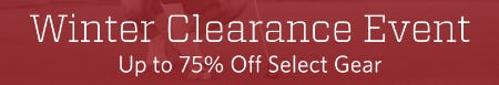 Winter Clearance Event: Up to 75% Off Select Gear