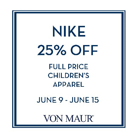 Nike 25% off from Von Maur