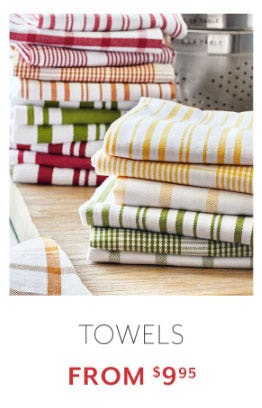 Towels from $9.95 from Sur La Table