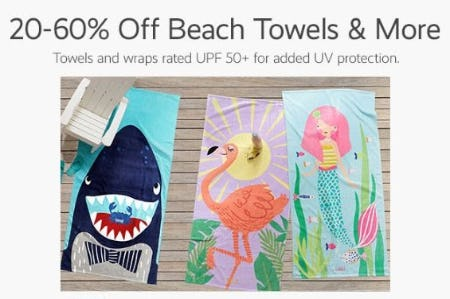 20–60% Off Beach Towels & More
