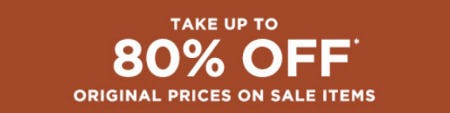 Take Up to 80% Off Original Prices on Sale Items