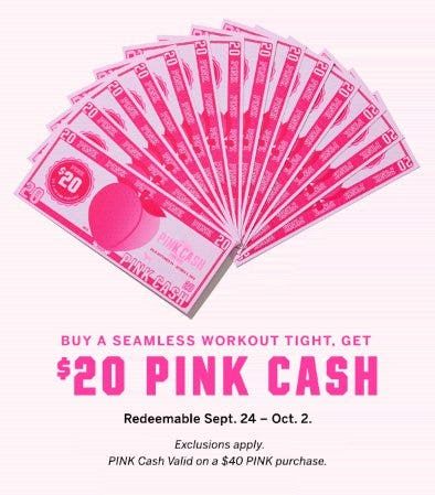 Get $20 PINK Cash from Victoria's Secret