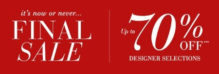 Final Sale: Up to 70% Off Designer Selections from Saks Fifth Avenue