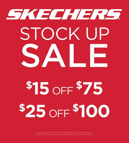 SKECHERS STOCK UP SALE!