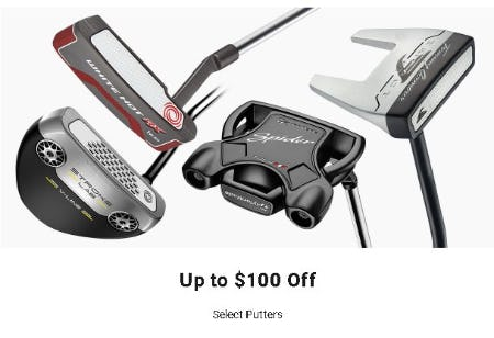 Up to $100 Off Select Putters