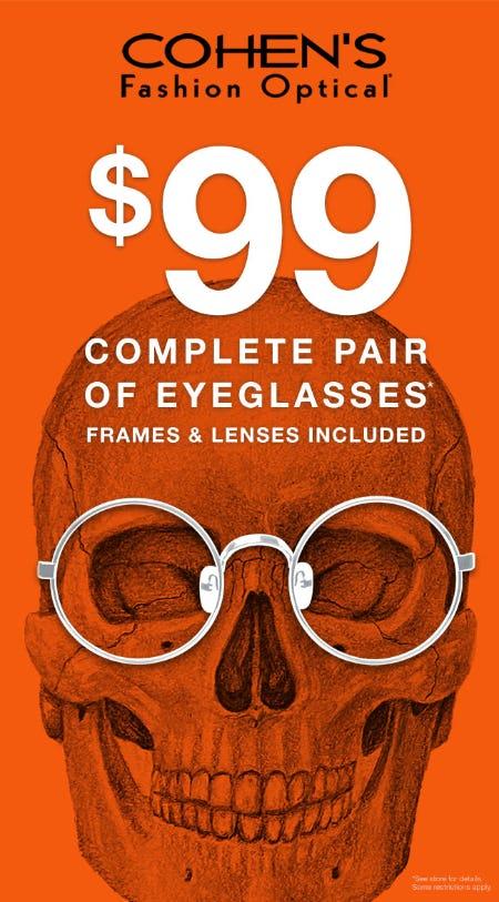 $99 Complete Pair Of Eyeglasses