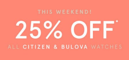 25% Off All Citizen & Bulova Watches from Kay Jewelers