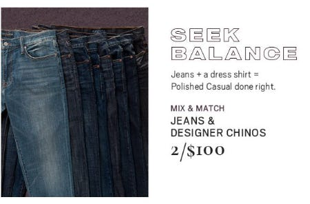 Jeans & Designer Chinos 2 for $100 from Men's Wearhouse