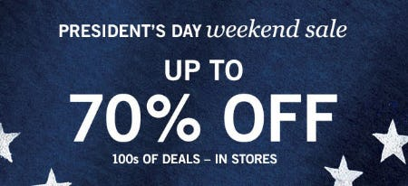 Up to 70% Off President's Day Weekend Sale