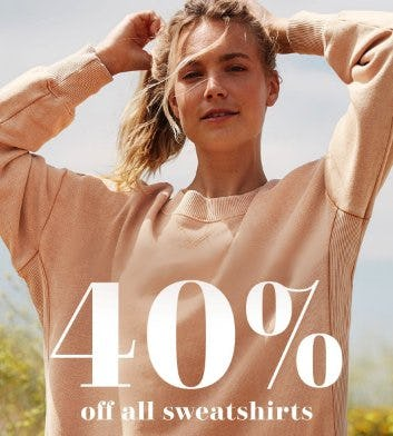 40% Off All Sweatshirts