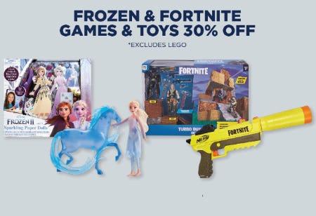30% Off Frozen & Fortnite Games & Toys