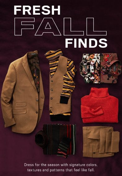 Your Fresh Fall Finds Are Here from Men's Wearhouse