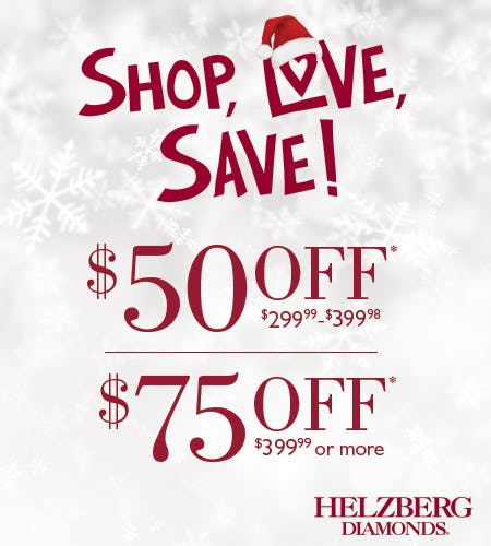 Shop, Love, Save! Save up to $75