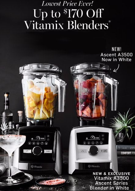 Up to $170 Off Vitamix Blenders