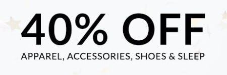 40% Off Apparel, Accessories, Shoes & Sleep
