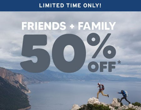 50% Off Friends + Family Event