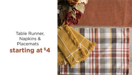 Table Runner, Napkins & Placemats Starting at $4 from Kirkland's