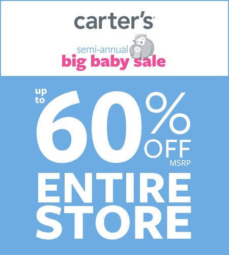 Semi-Annual Big Baby Sale Up to 60% Off* Entire Store