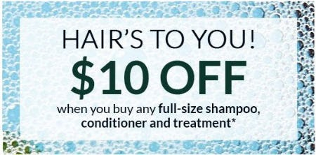 $10 Off When You Buy Any Full-Size Shampoo, Conditioner and Treatment from L'Occitane
