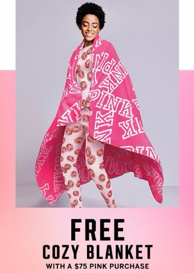 Free Cozy Blanket With a $75 PINK Purchase