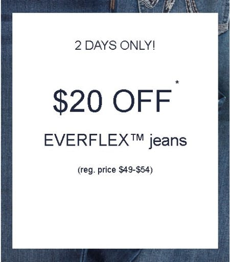 $20 Off Everflex Jeans from maurices
