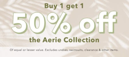 Buy 1, Get 1 50% Off the Aerie Collection