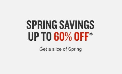 Spring Savings up to 60% Off
