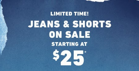 Jeans & Shorts Starting at $25
