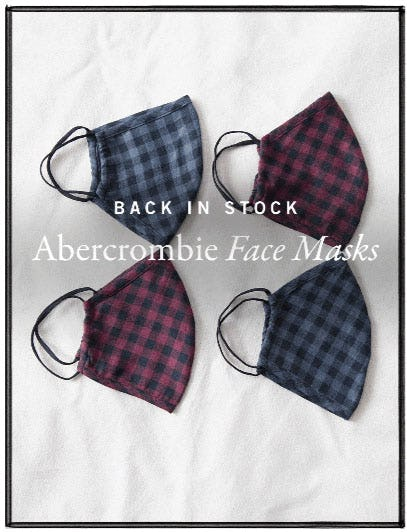 Back in Stock Abercrombie Face Masks