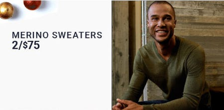 Merino Sweaters 2 for $75 from Men's Wearhouse
